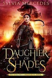 Daughter of Shades by Sylvia Mercedes
