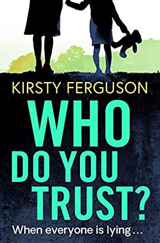 Who Do You Trust by Kirsty Ferguson