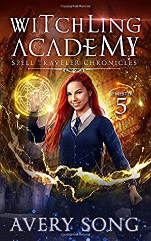 Witching Academy Semester Five By Avery Song