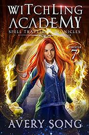 Witching Academy Semester Seven By Avery Song
