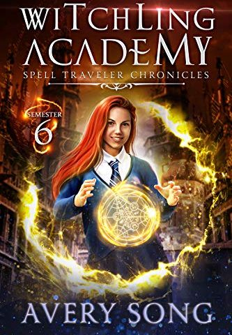 Witching Academy Semester Six By Avery Song