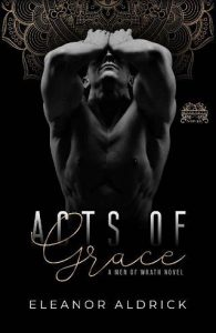 Acts of Grace by Eleanor Aldrick