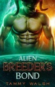 Alien Breeder's Bond by Tammy Walsh