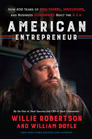 American Entrepreneur by Willie Robertson, William Doyle