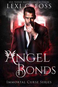Angel Bonds by Lexi C. Foss