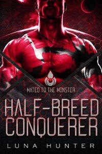 Half-Breed Conquerer by Luna Hunter