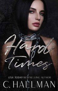 Hard Times by C. Hallman