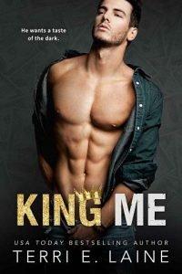 King Me by Terri E. Laine