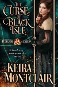 The Curse of Black Isle by Keira Montclair