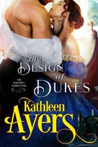 The Design of Dukes by Kathleen Ayers