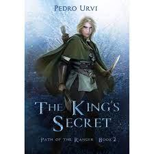 The Kings Secret by Pedro Urvi