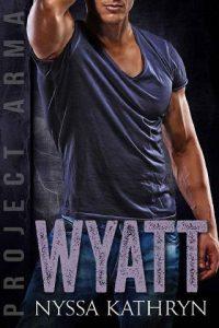 Wyatt by Nyssa Kathryn
