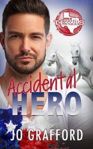 Accidental Hero by Jo Grafford