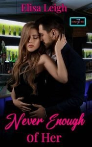 Never Enough of Her by Elisa Leigh