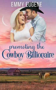 Promoting the Cowboy Billionaire by Emmy Eugene