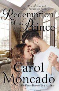 Redemption of a Prince by Carol Moncado