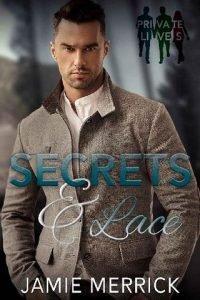 Secrets & Lace by Jamie Merrick