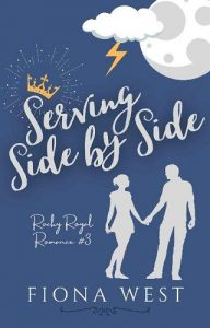 Serving Side By Side by Fiona West