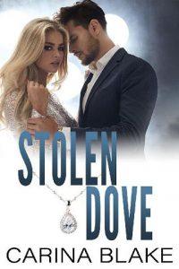 Stolen Dove by Carina Blake