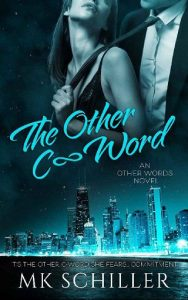 The Other C-Word by MK Schiller