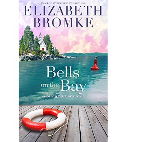 Bells on the Bay by Elizabeth Bromke