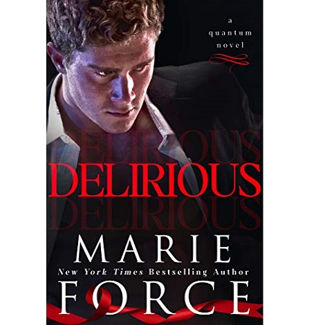 Delirious by Marie Force