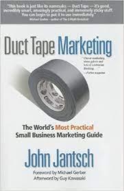 Duct Tape Marketing by John Jantsch