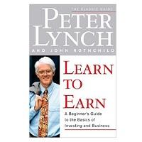Learn to Earn by Peter Lynch