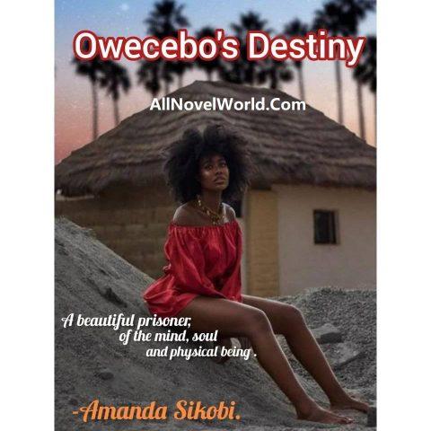OWECEBO'S DESTINY By Sikobi