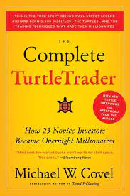 The Complete TurtleTrader by Michael W Covel