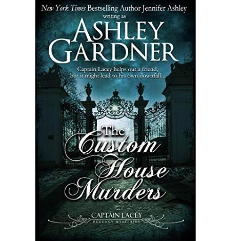 The-Custom-House-Murders-by-Ashley-Gardner