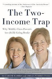 The Two-Income Trap by Elizabeth Warren