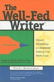 The Well-Fed Writer by Peter Bowerman