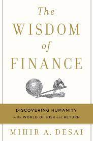 The Wisdom of Finance by Mihir Desai
