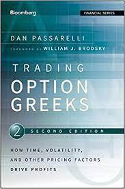 Trading Options Greeks by Dan Passarelli