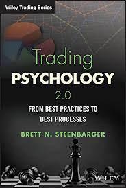 Trading Psychology 2.0 by Brett N. Steenbarger