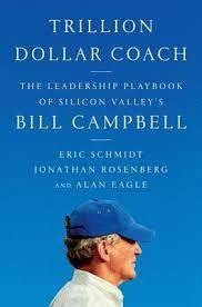 Trillion Dollar Coach by Eric Schmidt