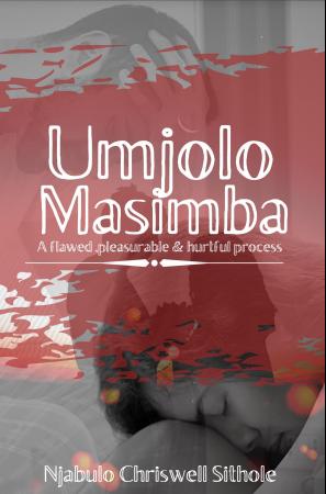 Umjolo Masimba by Njabulo Chriswell Sithole