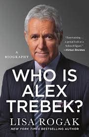 Who Is Alex Trebek by Lisa Rogak