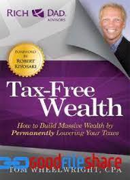 Tax-Free Wealth by Tom Wheelwright PDF/ePub