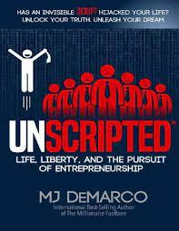 UNSCRIPTED by MJ DeMarco PDF/ePub