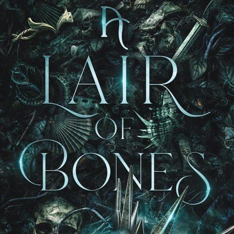 A Lair of Bones by Helen Scheuerer