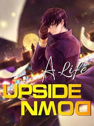 A Life Upside Down