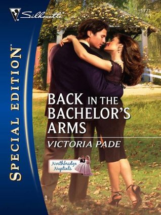 Back in the Bachelor's Arms by Victoria Pade