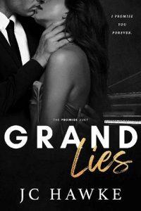 Grand Lies by JC Hawke