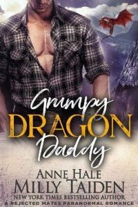Grumpy Dragon Daddy by Milly Taiden