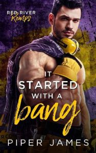 It Started with a Bang by Piper James