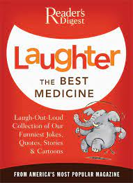 Laughter the Best Medicine by Editors of Reader's Digest
