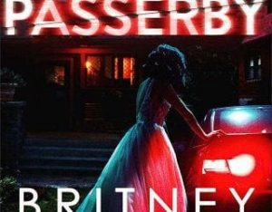 PASSERBY BY BRITNEY KING