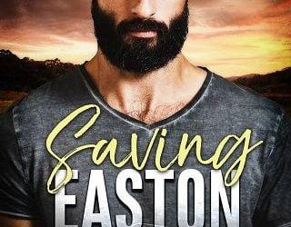 SAVING EASTON BY KACI ROSE
